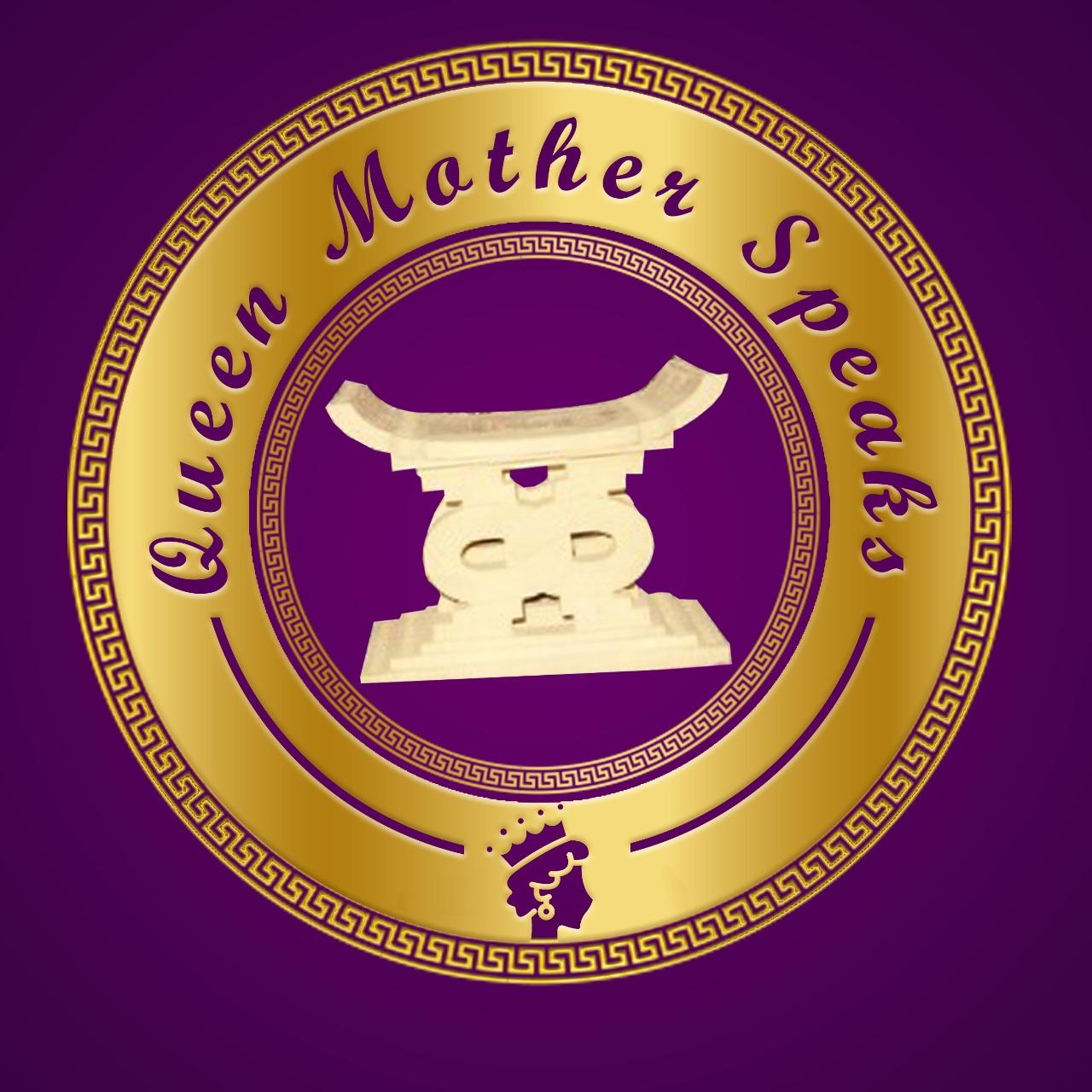 Queen Mother Speaks